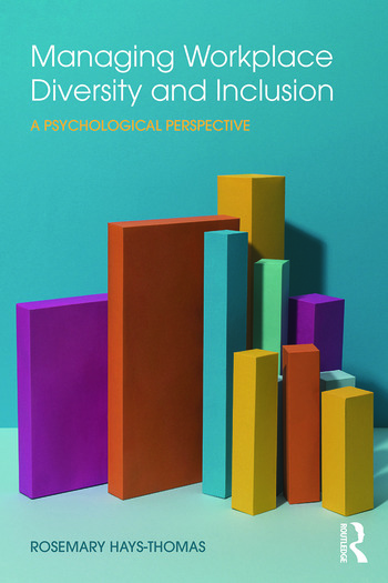Managing Workplace Diversity and Inclusion A Psychological Perspective book cover