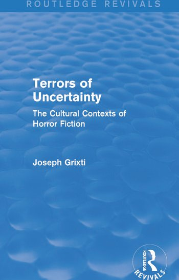 Terrors of Uncertainty (Routledge Revivals) The Cultural Contexts of Horror Fiction book cover