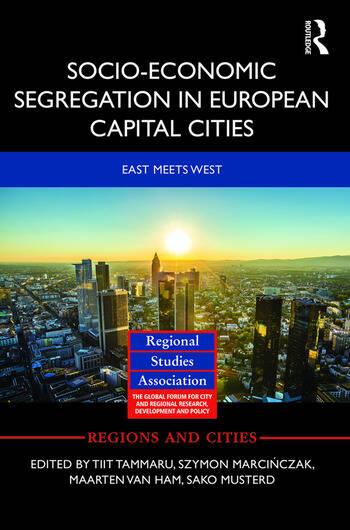 Socio-Economic Segregation in European Capital Cities East meets West book cover
