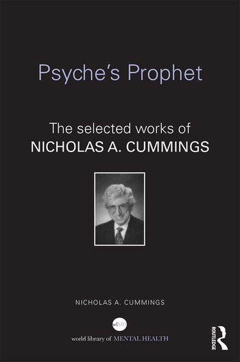 Psyche's Prophet The Selected Writings of Nicholas A. Cummings book cover