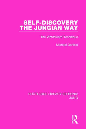 Self-Discovery the Jungian Way The Watchword Technique book cover