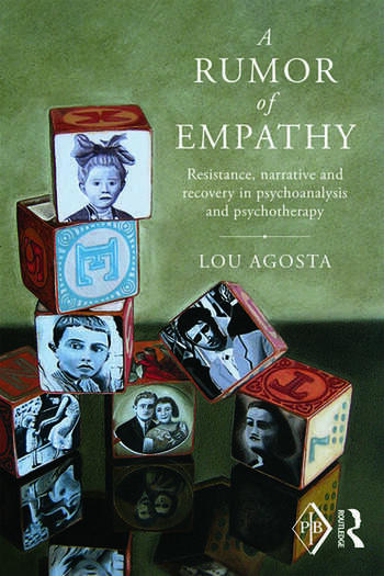 A Rumor of Empathy Resistance, narrative and recovery in psychoanalysis and psychotherapy book cover