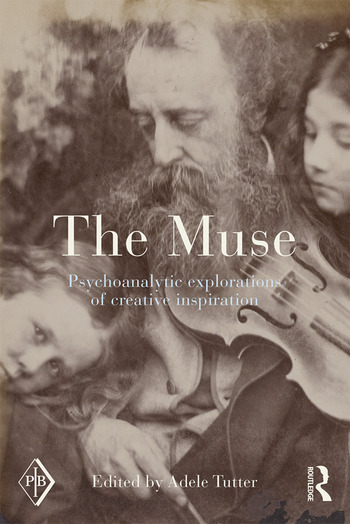 The Muse Psychoanalytic Explorations of Creative Inspiration book cover