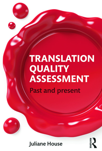 Translation Quality Assessment Past and Present book cover