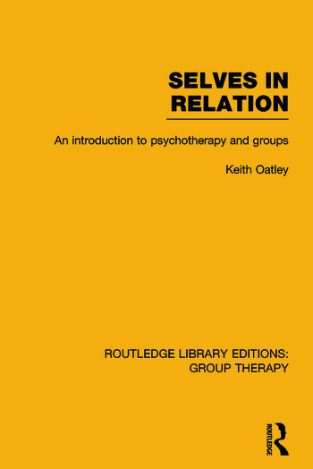 Selves in Relation An Introduction to Psychotherapy and Groups book cover