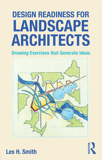 Design Readiness for Landscape Architects Drawing Exercises that Generate Ideas book cover