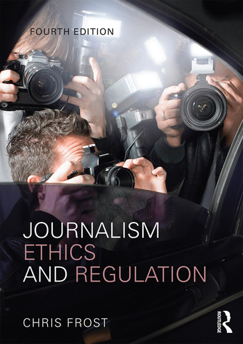 Journalism Ethics and Regulation book cover