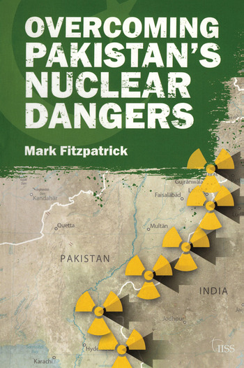 Overcoming Pakistan's Nuclear Dangers book cover