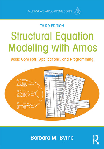 Structural Equation Modeling With AMOS Basic Concepts, Applications, and Programming, Third Edition book cover