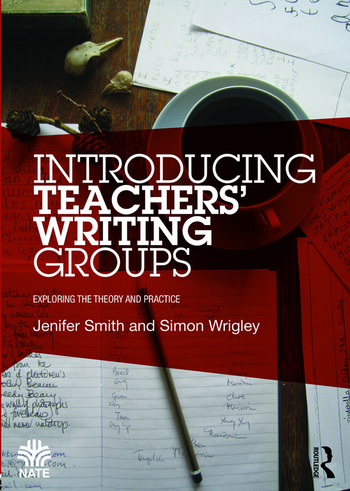Introducing Teachers' Writing Groups Exploring the theory and practice book cover
