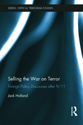 Selling the War on Terror Foreign Policy Discourses after 9/11 book cover