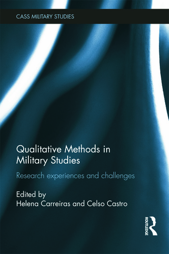 Qualitative Methods in Military Studies Research Experiences and Challenges book cover