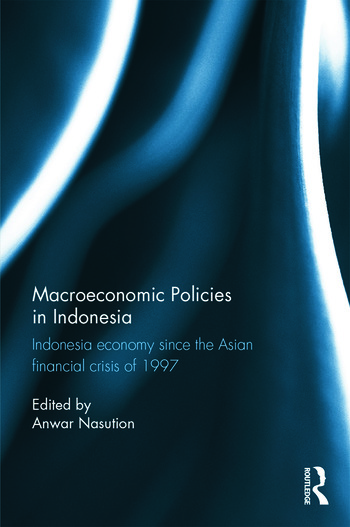 Macroeconomic Policies in Indonesia Indonesia economy since the Asian financial crisis of 1997 book cover