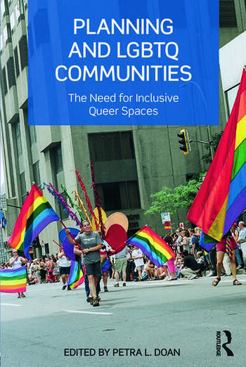 Planning and LGBTQ Communities The Need for Inclusive Queer Spaces book cover