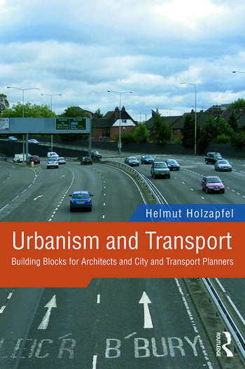 Urbanism and Transport Building Blocks for Architects and City and Transport Planners book cover