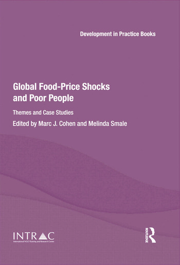 Global Food-Price Shocks and Poor People Themes and Case Studies book cover