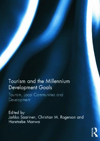 Tourism and the Millennium Development Goals Tourism, Local Communities and Development book cover