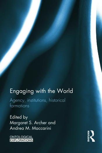 Engaging with the World Agency, Institutions, Historical Formations book cover