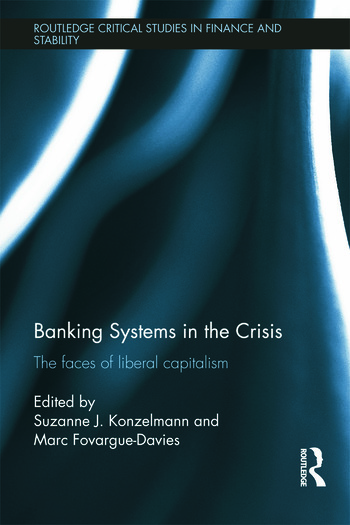 Banking Systems in the Crisis The Faces of Liberal Capitalism book cover