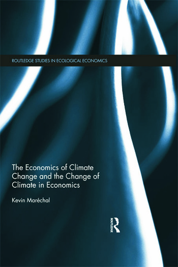The Economics of Climate Change and the Change of Climate in Economics book cover