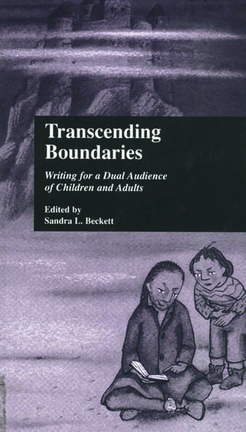 Transcending Boundaries Writing for a Dual Audience of Children and Adults book cover