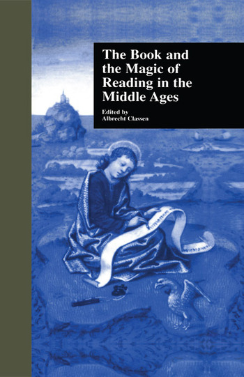 The Book and the Magic of Reading in the Middle Ages book cover