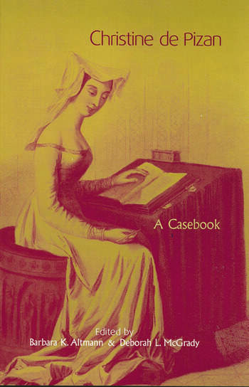 Christine de Pizan A Casebook book cover