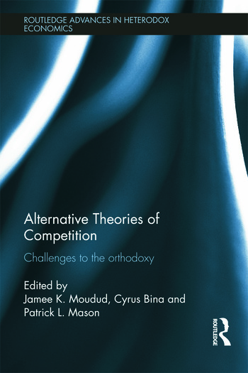 Alternative Theories of Competition Challenges to the Orthodoxy book cover