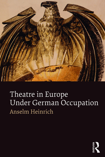 Theatre in Europe Under German Occupation book cover