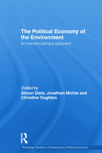 Political Economy of the Environment An Interdisciplinary Approach book cover