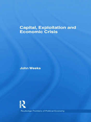 Capital, Exploitation and Economic Crisis book cover