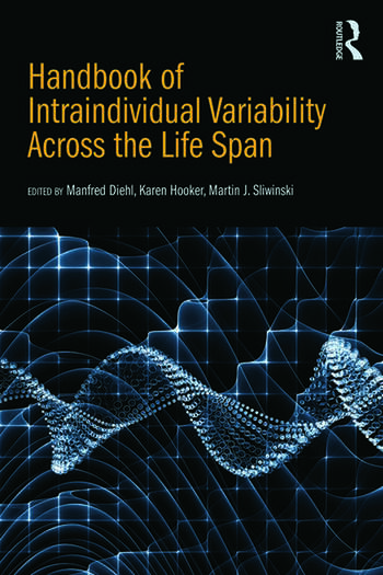 Handbook of Intraindividual Variability Across the Life Span book cover