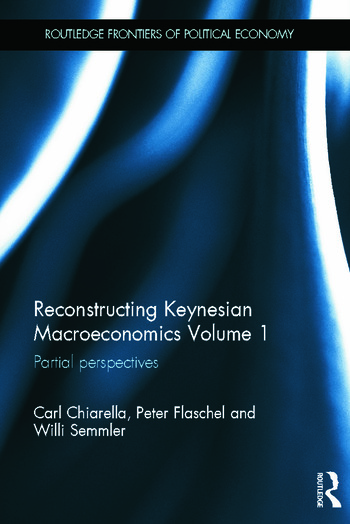 Reconstructing Keynesian Macroeconomics Volume 1 Partial Perspectives book cover