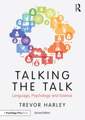 Talking the Talk Language, Psychology and Science book cover