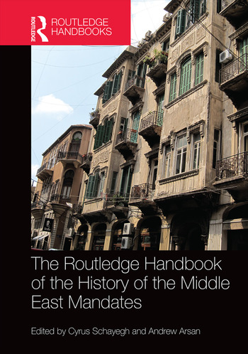 The Routledge Handbook of the History of the Middle East Mandates book cover