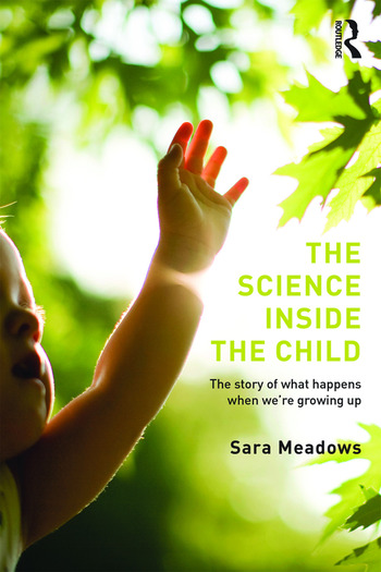 The Science inside the Child The story of what happens when we're growing up book cover