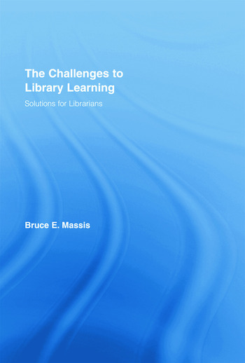The Challenges to Library Learning Solutions for Librarians book cover