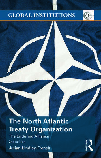 The North Atlantic Treaty Organization The Enduring Alliance book cover