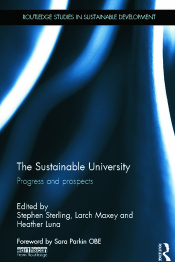 The Sustainable University Progress and prospects book cover