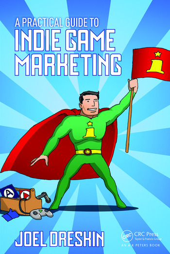 A Practical Guide to Indie Game Marketing book cover