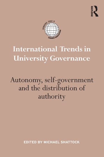 International Trends in University Governance Autonomy, self-government and the distribution of authority book cover