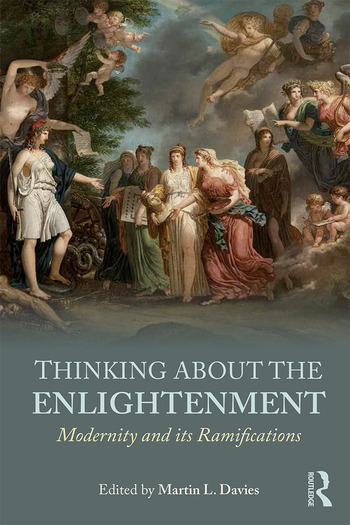 Thinking about the Enlightenment Modernity and its Ramifications book cover