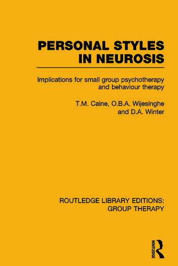 Personal Styles in Neurosis Implications for Small Group Psychotherapy and Behaviour Therapy book cover