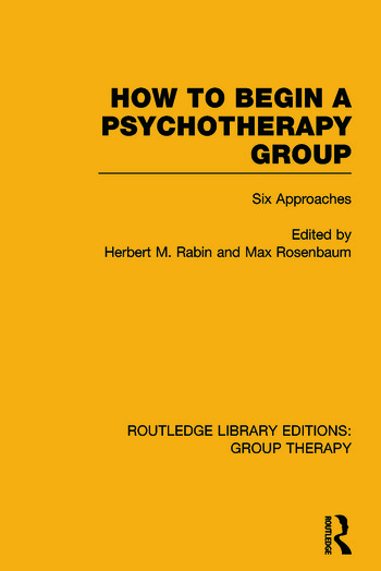 How to Begin a Psychotherapy Group Six Approaches book cover