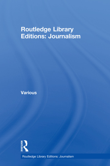 Routledge Library Editions: Journalism book cover