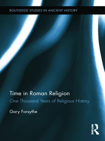 Time in Roman Religion One Thousand Years of Religious History book cover