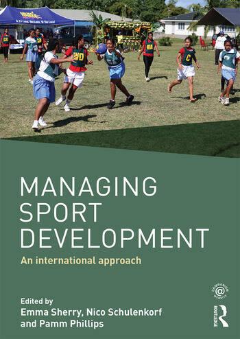 Managing Sport Development An international approach book cover