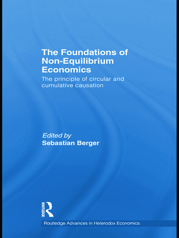 The Foundations of Non-Equilibrium Economics The principle of circular and cumulative causation book cover