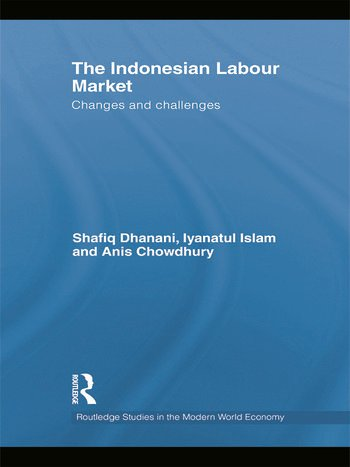 The Indonesian Labour Market Changes and challenges book cover