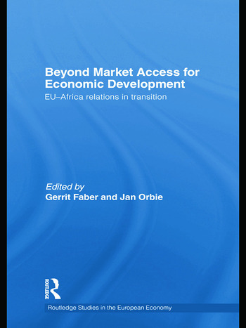 Beyond Market Access for Economic Development EU-Africa relations in transition book cover